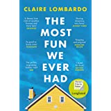 The Most Fun We Ever Had: Longlisted for the Women s Prize for Fiction 2020