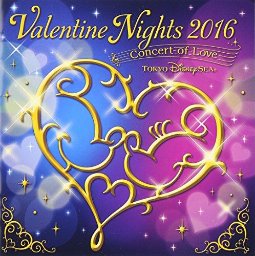 東京ディズニーシー(R) バレンタイン・ナイト 2016~コンサート・オブ・ラブ~