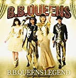 B.B.QUEENS LEGEND~See you someday~(DVD付)を試聴する