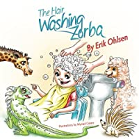 The Hair Washing Zorba (Storyscapes Book)