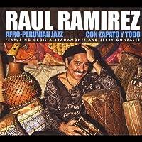 Con Zapato Y Todo by Raul Ramirez (2013-05-03)