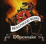 Dopesnake by Hollywood Rose (2012-02-14)
