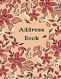 Address Book: 8.5 x 11 Big Contact Notebook Organizer | A-Z Alphabetical Sections | Large Print | Floral Leaf Frame Design Orange