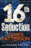 16th Seduction: (Women's Murder Club 16) (Women's Murder Club)