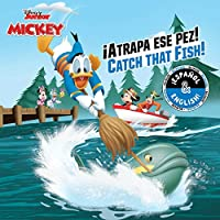 Catch that Fish! / ¡Atrapa ese pez! (English-Spanish) (Disney Junior: Mickey and the Roadster Racers) (11) (Disney Bilingual)