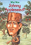 Who Was Johnny Appleseed? (Who Was?)