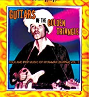 V/A - Guitars of the Golden Triangle: Folk and Pop Music from Myan (1 LP)