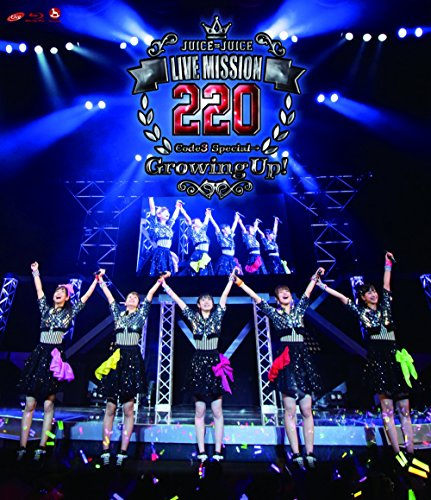 Juice=Juice LIVE MISSION 220 ~Code3 Special →~Growing Up!~ [Blu-ray]