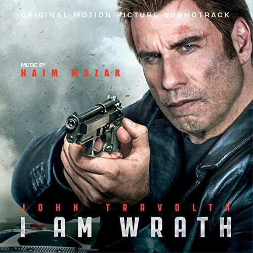 I Am Wrath (Original Motion Picture Soundtrack)