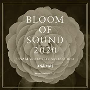 BLOOM OF SOUND 2020 / UNAMAS presents Awarded Best