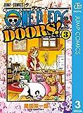 ONE PIECE DOORS! 3 (ジャンプコミックスDIGITAL)