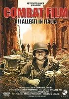 Combat Film - Gli Alleati In Italia [Italian Edition]