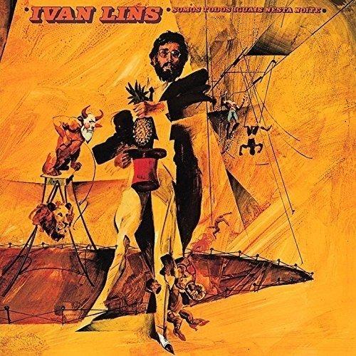 Somos Todos Iguais Nesta Noite by Ivan Lins
