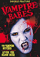 Vampire Babes Double Feature: After the Blood [DVD]