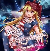 Trip to Fairyland