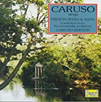 Caruso Sings French Opera