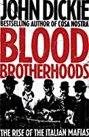 Blood Brotherhoods