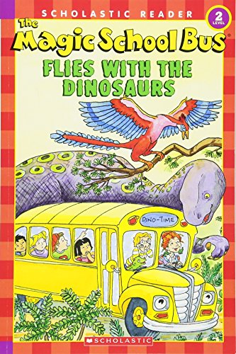 The Magic School Bus Flies With The Dinosaurs (Scholastic Readers)の詳細を見る