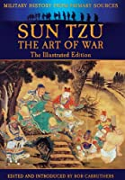 Sun Tzu The Art of War (Military History from Primary Sources)
