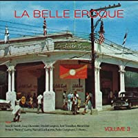 Vol. 3-La Belle Epoque