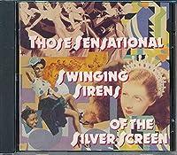 Sensational Swinging Sirens of Silver