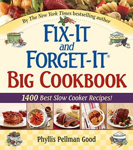 Fix-It and Forget-It Big Cookbook: 1400 Best Slow Cooker Recipes! (English Edition)