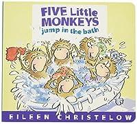 Five Little Monkeys Jump in the Bath (A Five Little Monkeys Story) by Eileen Christelow(2012-10-09)