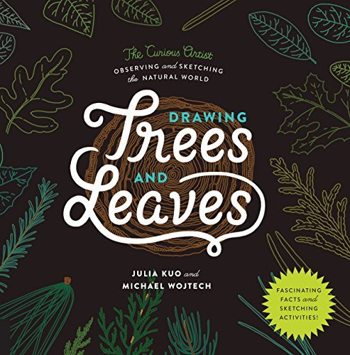 Download Drawing Trees and Leaves: Observing and Sketching the Natural World (The Curious Artist) 1631592602