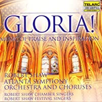 Gloria: Music of Praise & Inspiration