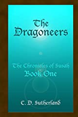 The Dragoneers (The Chronicles of Susah) ペーパーバック