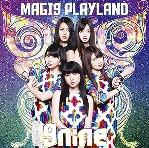 MAGI9 PLAYLAND(初回生産限定盤A)(DVD付)