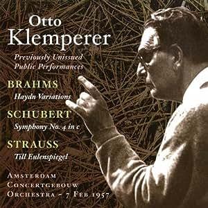 ブラームス:ハイドン変奏曲/シューベルト:交響曲第4番/R.シュトラウス:ティル・オイレンシュピーゲルの愉快ないたずら