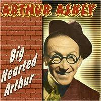 Big Hearted Arthur