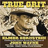 True Grit: Scores for Films of John Wayne