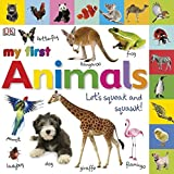Tabbed Board Books: My First Animals: Let's Squeak and Squaw…