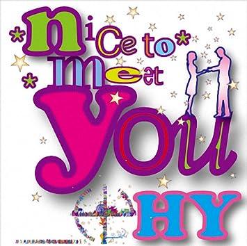 amazon nice to meet you hy cd hy hy j pop 音楽