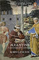 Augustine: Conversions and Confessions by Robin Lane Fox(2016-12-27)