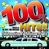 100% HITS!!-International Platinum Party- mized by DJ ROC THE MASAKI