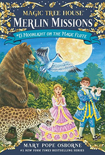 Moonlight on the Magic Flute (Magic Tree House (R) Merlin Mission)の詳細を見る