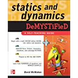 Statics and Dynamics Demystified: A Self-Teaching Guide