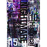 NIGHTMARE 10th ANNIVERSARY SPECIAL ACT FINAL Historical~The highest NIGHTMARE~ in Makuhari Messe & NIGHTMARE 15th Anniversary Tour Fury & the Beast TOUR FINAL @ YOYOGI NATIONAL STADIUM SECOND GYMNASIUM