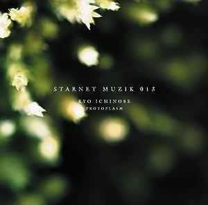 STARNET MUZIK 013 PROTOPLASM Original recording