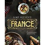 Luke Nguyen's France: A Gastronomic Adventure