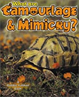 What Are Camouflage and Mimicry? (The Science of Living Things)