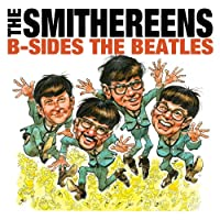 B-Sides the Beatles / Meet the Smithereens [12 inch Analog]