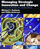 Cover of Managing Strategic Innovation and Change: A Collection of Readings