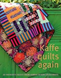 Kaffe Quilts Again: 20 Favourite Quilts from Rowan in New Colourways