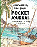 Homeschooling Made Simple ~ Pocket Journal ~ 60 Day Plan: Library Based Homeschooling - For Boys Ages 10 and Up [並行輸入品]