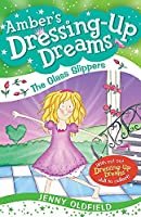 The Glass Slippers: Book 4 (Dressing-Up Dreams)
