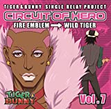 TIGER&BUNNY-SINGLE RELAY PROJECT-CIRCUIT OF HERO Vol.7
